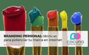 Branding personal: Técnicas para posicionar tu marca en internet