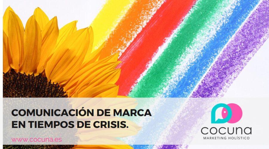 comunicación de marca en tiempos de crisis