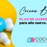 Elaborar tu plan de marketing digital para el año nuevo. Algunas claves.