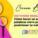 Cómo hacer un keywordr research para posicionar tu web